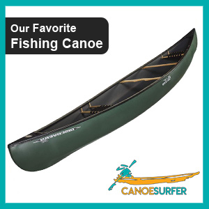 Our favorite Best Fishing canoe