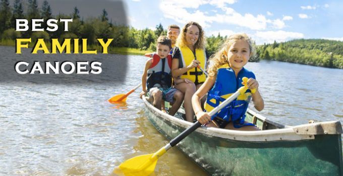 Best Family Canoe