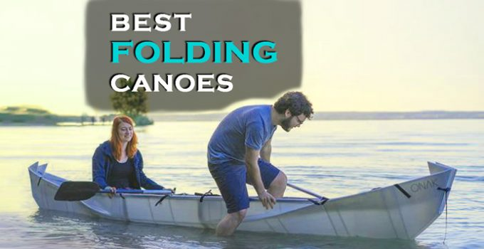 Top Best Folding Canoe