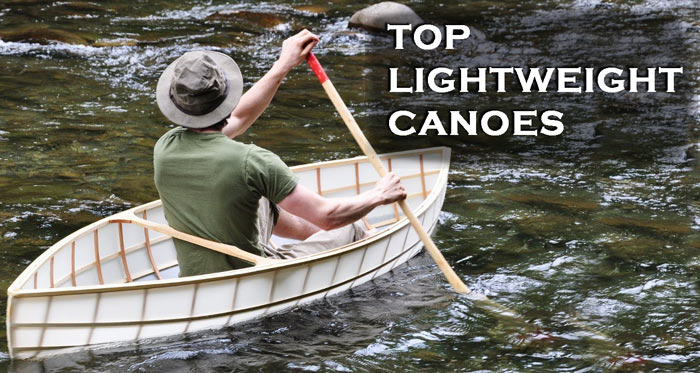Best Light Weight Canoe