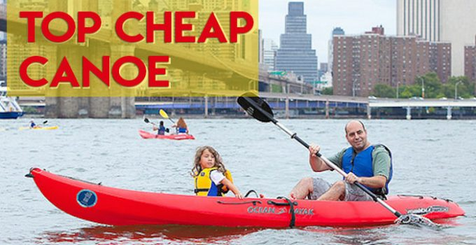 Top Cheap Canoe